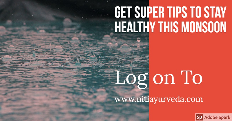 Super Tips To Stay Healthy In Rainy Season