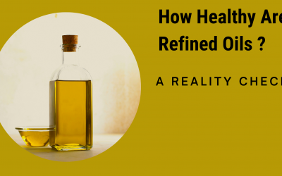 Refined Oils : The Truth